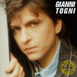 Le Piu Belle Canzoni - Gianni Togni | Songs, Reviews ...