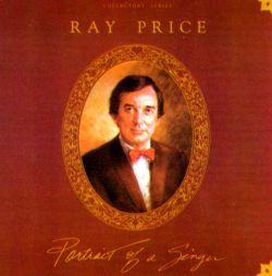 Portrait of a Singer - Ray Price