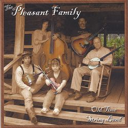 The Pleasant Family Old Time String Band - The Pleasant Family