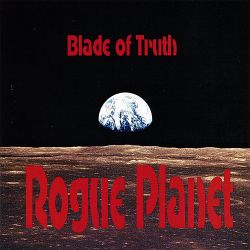 Blade of Truth - Rogue Planet