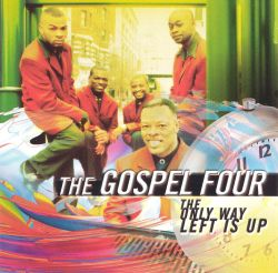 The Gospel 4 - The Only Way Left Is Up