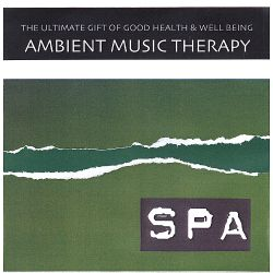 Ambient Music Therapy - Ambient Nature Spa Relaxation