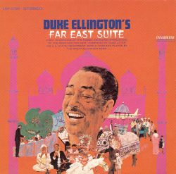 The Duke Ellington's Far East Suite