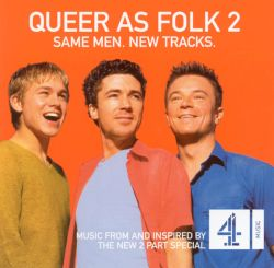 Original TV Soundtrack - Queer as Folk 2 [UK Series Soundtrack]