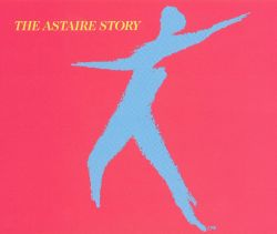 The Astaire Story, Vol.1-2