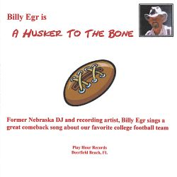 Billy Egr - A Husker to the Bone
