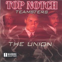 Topnotchteamsters - The Union