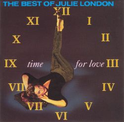 Time for Love: The Best of Julie London