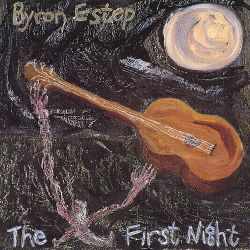 Byron Estep - The First Night