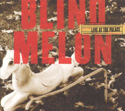 Blind Melon - Live at the Palace