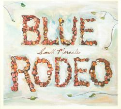 Blue Rodeo Biography Albums Streaming Links Allmusic