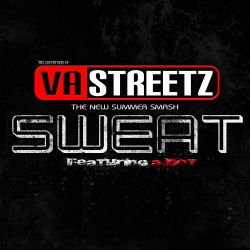 VA Streetz - Sweat