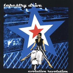 Tapestry Drive - Evolution Revolution