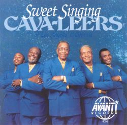 The Cava-Leers - Sweet Singing