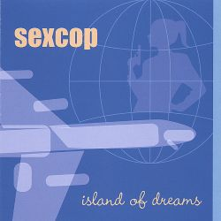 Sexcop - Island of Dreams