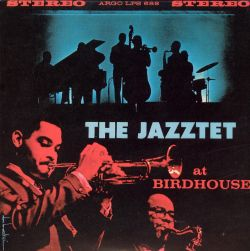 The Jazztet at Birdhouse