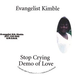 Evangelist M.D. Kimble - A Love Affair