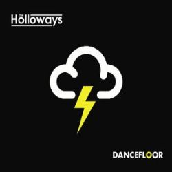 The Holloways - Dancefloor