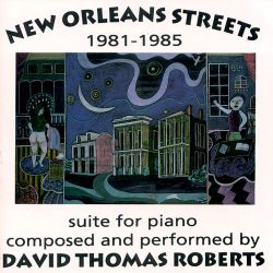 New Orleans Streets 1981-1985 Suite for Piano