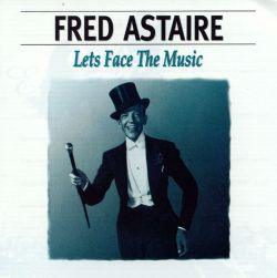Fred Astaire - Let's Face the Music [Avid]