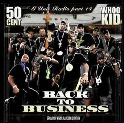 G Unit Radio, Pt. 14: Back in Business - 50 Cent