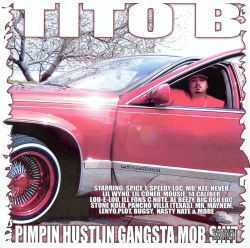 Pimpin' Hustlin' Gangsta Mob Shit