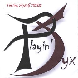 Playin' Syx - Finding Myself Here