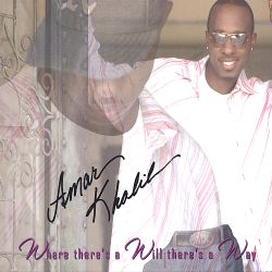 Amar Khalil - Where There's a Will, There's a Way