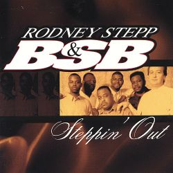 Rodney Stepp - Steppin' Out