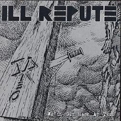 We'll Get Back at Them - Ill Repute