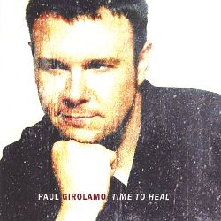 Paul Girolamo - Time to Heal