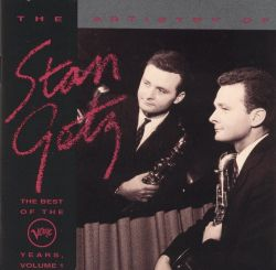 Stan Getz - The Artistry of Stan Getz: The Best of the Verve Years, Vol. 1