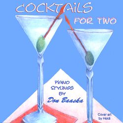 Don Baaska - Cocktails for Two