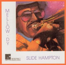 Slide Hampton - Mellow-Dy