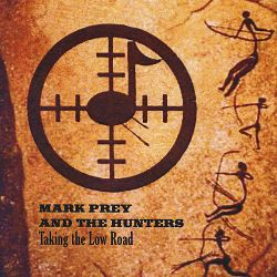 Mark Prey - Taking the Low Road