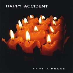 Happy Accident - Vanity Press