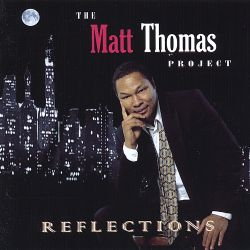 Matt Thomas - The Matt Thomas Project