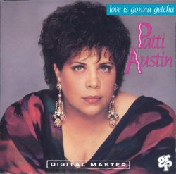 Patti Austin - Love Is Gonna Getcha
