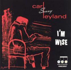 Carl Leyland - I'm Wise