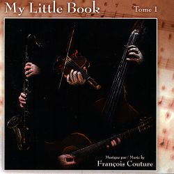 François Couture - My Little Book: Tome 1