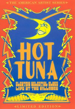 Hot Tuna - Electric Celestial Blues: Live at the Fillmore