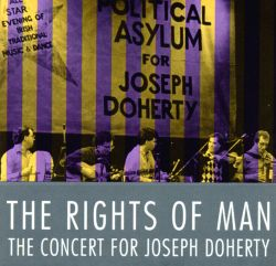 The Rights of Man: Concert for Joe Doherty
