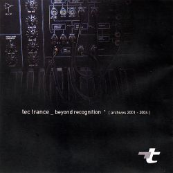 Tec Trance - Beyond Recognition