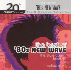 20th century masters the millennium collection the best of 39 80s new wave various artists. Black Bedroom Furniture Sets. Home Design Ideas