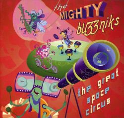 Mighty Buzznicks - Mighty Buzznicks