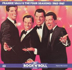 The Four Seasons - The Rock 'N' Roll Era: Frankie Valli & the Four Seasons - 1962-1967