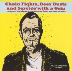Chain Fights, Beer Busts and Service with a Grin
