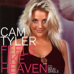 Cam Tyler - Feels Like Heaven