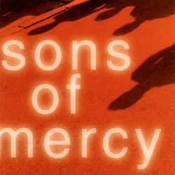 Sons of Mercy - Sons of Mercy