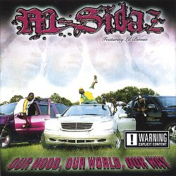 M-Sidaz - Our Hood, Our World, Our Way